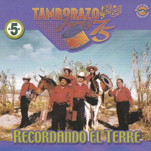 Play & Download Recordando el Terre by Tamborazo Jerez '75 | Napster