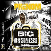 Big Business by Phenom