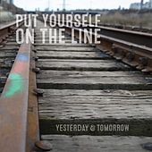 Play & Download Put Yourself On the Line by Yesterday | Napster