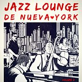 Play & Download Jazz Lounge de Nueva York, Vol. 2 by Various Artists | Napster