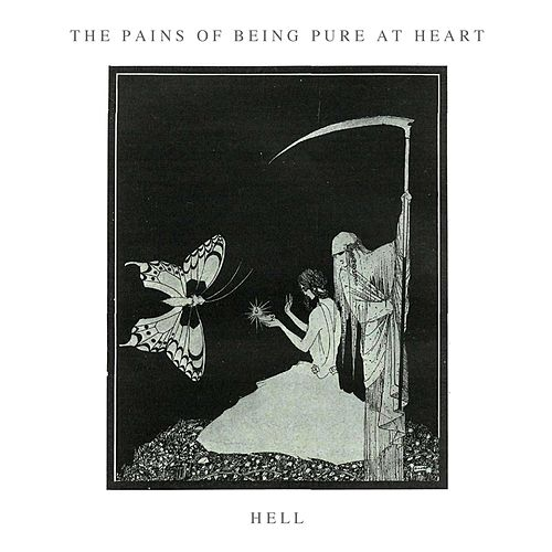 Play & Download Hell by The Pains of Being Pure at Heart | Napster