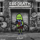 Play & Download Ego Death by Various Artists | Napster