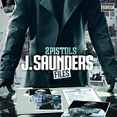 J. Saunders Files by 2 Pistols
