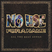 All the Best Songs (Reissue) by No Use For A Name