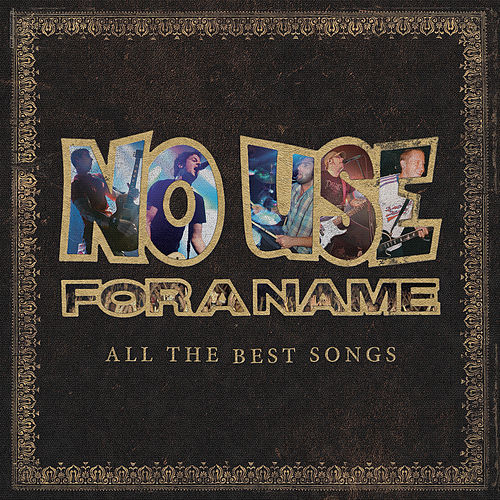 Play & Download All the Best Songs (Reissue) by No Use For A Name | Napster