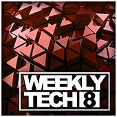 Play & Download Weekly Tech, Vol. 8 - EP by Various Artists | Napster
