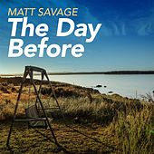 Play & Download The Day Before by Matt Savage | Napster