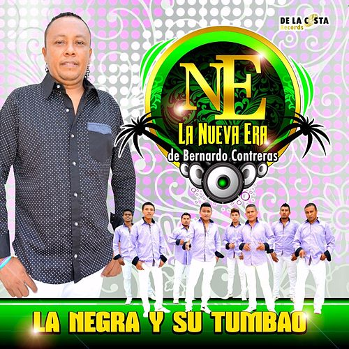 Play & Download La Negra Y Su Tumbao by Nueva Era | Napster