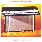 Play & Download A Tribute to the Masters by Frank McComb | Napster