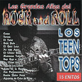Los Grandes Años del Rock Vol. I by Los Teen Tops