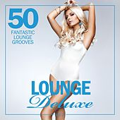 Lounge Deluxe, Vol. 2 (50 Fantastic Lounge Grooves) by Various Artists