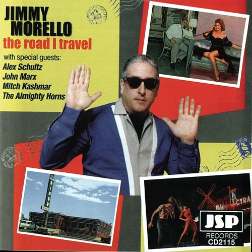 The Road I Travel by Jimmy Morello