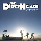 Play & Download Any Port in a Storm by The Dirty Heads | Napster