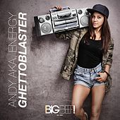Play & Download Ghettoblaster by Andy | Napster