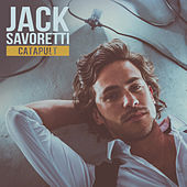 Catapult by Jack Savoretti