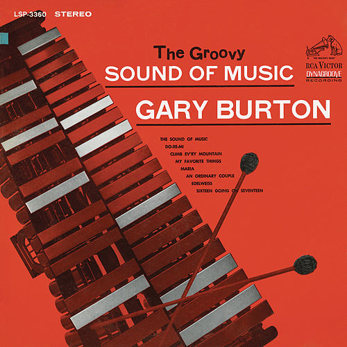 Play & Download The Groovy Sound of Music by Gary Burton | Napster