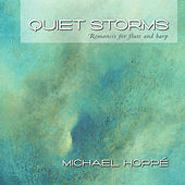 Play & Download Quiet Storms by Michael Hoppé | Napster