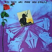 Red Rose Will Make You Dance by Anthony Red Rose