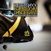 Killertraxx In Amsterdam Dance Event (Selected by Ariano Kinà) by Various Artists