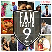 Fantastic 9 Tollywood by Various Artists