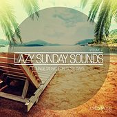 Play & Download Lazy Sunday Sounds, Vol. 7 by Various Artists | Napster