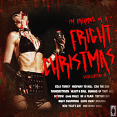Play & Download I'm Dreaming of a Fright Christmas (Vol.4) by Various Artists | Napster