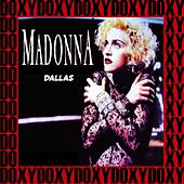 Reunion Arena Dallas, Texas, May 7th, 1990 (Doxy Collection, Remastered, Live on Fm Broadcasting) by Madonna