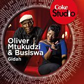 Gidah (Coke Studio South Africa: Season 1) - Single by Oliver Mtukudzi