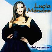 Play & Download Dulce Romance by Lucia Mendez | Napster