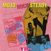 Mojo Rocksteady by Various Artists