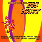 Play & Download Music From The Aural Exciter by Big Muff | Napster