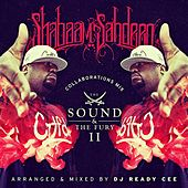 Play & Download The Sound & the Fury II by Shabaam Sahdeeq | Napster