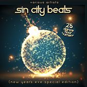 Sin City Beats (New Year's Eve Special Edition) [25 Dance Floor Burners] by Various Artists