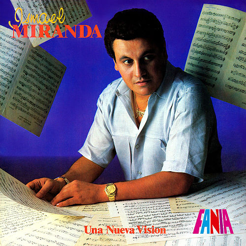 Play & Download Una Nueva Vision by Ismael Miranda | Napster