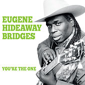 Play & Download You're the One by Eugene Hideaway Bridges | Napster