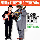 Play & Download Merry Christmas Everybody by Eugene Hideaway Bridges | Napster