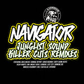 Junglist Sound Killer Cuts, Remixes I by Navigator