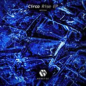Play & Download Rise EP by Circo | Napster