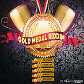 Play & Download Gold Medal Riddim by Various Artists | Napster