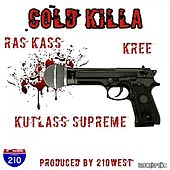 Play & Download Cold Killa (feat. Kutlass Supreme & Kree) - Single by Ras Kass | Napster