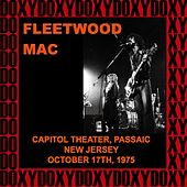 Capitol Theatre Passaic, New Jersey, October 17th, 1975 (Doxy Collection, Remastered, Live on Fm Broadcasting) von Fleetwood Mac