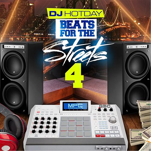 Play & Download Beats for the Streets 4 by Dj Hotday | Napster