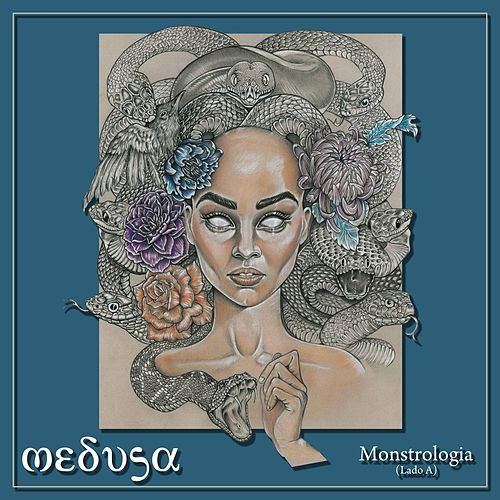 Play & Download Monstrologia (Lado A) by Medusa | Napster