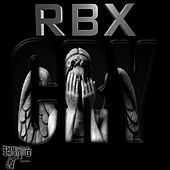 Cry by RBX
