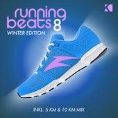 Running Beats 8 - Musik Zum Laufen (Winter Edition) (Inkl. 5 KM & 10 KM Mix) von Various Artists