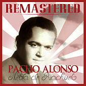 Play & Download Niebla de riachuelo by Pacho Alonso | Napster