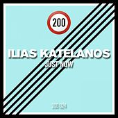 Play & Download Just Now by Ilias Katelanos | Napster