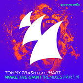 Play & Download Wake The Giant (Remixes - Part II) by Tommy Trash | Napster