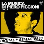 Play & Download La Musica di Piero Piccioni - Vol. 1 by Piero Piccioni | Napster