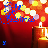 Play & Download Light Christmas, Vol. 2 by Sinfonia Varsovia | Napster